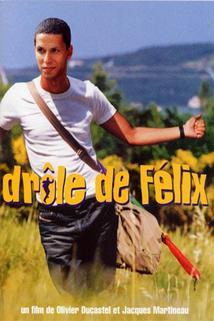Félixova dobrodružství  - Drôle de Félix