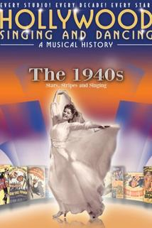 Hollywood Singing & Dancing: A Musical History - 1940s