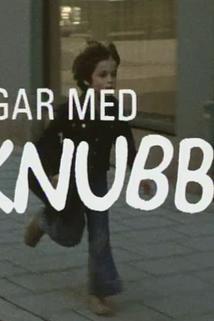 """""""Dagar med Knubbe"""""""