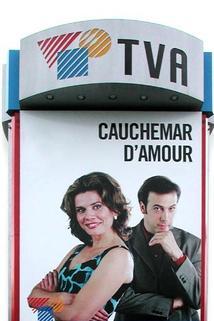 """Cauchemar d'amour"""