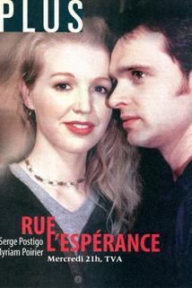 """""""Rue l'Espérance"""""""