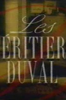 """""""Les héritiers Duval"""""""