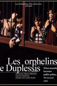 """""""Les orphelins de Duplessis"""""""