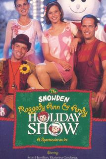 The Snowden, Raggedy Ann and Andy Holiday Show