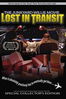 The Junkyard Willie Movie: Lost in Transit