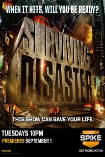 """Surviving Disaster"""