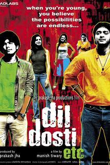 Dil Dosti Etc