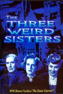 The Three Weird Sisters