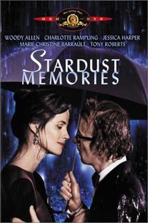 Vzpomínky na hvězdný prach  - Stardust Memories