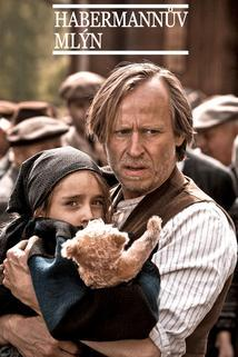 Plakát k filmu: Habermannův mlýn