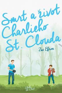 Smrt a život CHarlieho St. Clouda  - Charlie St. Cloud