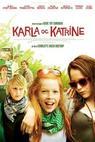 Karla a Katrine (2009)