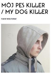 Plakát k filmu: Můj pes Killer