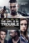 The Girl Is in Trouble (2011)