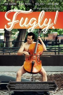 Fugly!  - Fugly!