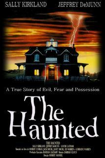 Pronásledovaní  - Haunted, The