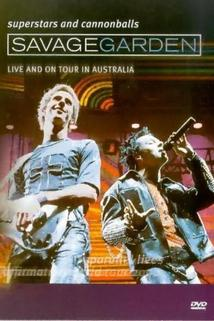 Savage Garden: Superstars and Cannonballs: Live and on Tour in Australia