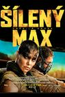 Šílený Max: Zběsilá cesta (2015)