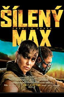 Plakát k filmu: Šílený Max: Zběsilá cesta