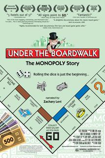Under the Boardwalk: The Monopoly Story  - Under the Boardwalk: The Monopoly Story