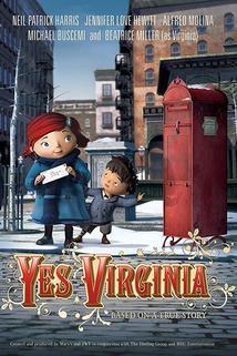 Yes, Virginia  - Yes, Virginia