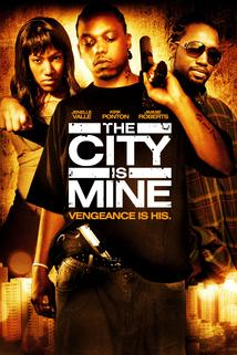 The City Is Mine  - The City Is Mine