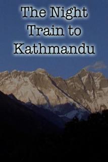 Night Train to Kathmandu, The