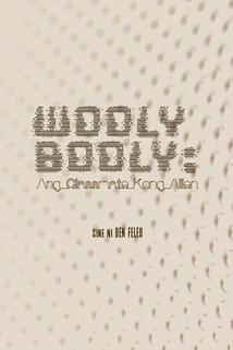Wooly Booly: Ang classmate kong alien