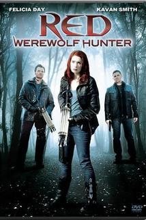 Red: Werewolf Hunter  - Red: Werewolf Hunter