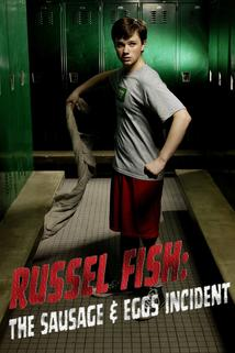 Russel Fish: The Sausage and Eggs Incident
