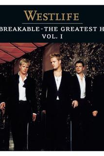 Westlife: Unbreakable - The Greatest Hits, Volume 1