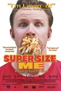 Super Size Me  - Super Size Me