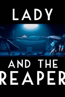 The Lady and the Reaper (La dama y la muerte)