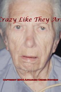Crazy Like They Are