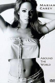 Mariah Carey: Around the World  - Mariah Carey: Around the World