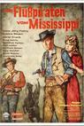 Die Flußpiraten vom Mississippi