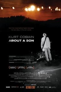 Kurt Cobain - About a Son  - Kurt Cobain About a Son