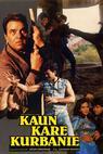 Kaun Kare Kurbanie (1991)