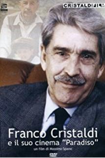 Franco Cristaldi e il suo cinema Paradiso