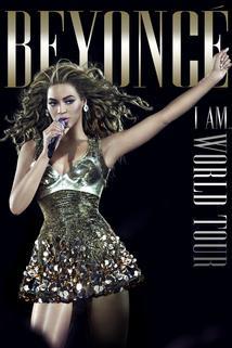 Beyonce's I Am... World Tour  - Beyonce's I Am... World Tour