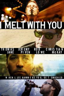 I Melt with You  - I Melt with You