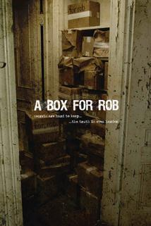 Box for Rob, A