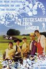 Totgesagte leben länger (2008)