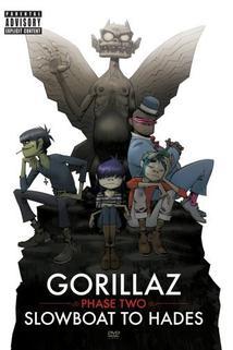 Gorillaz: Phase Two - Slowboat to Hades