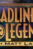 Headliners & Legends with Matt Lauer