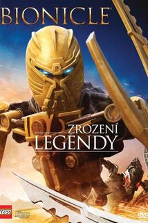 Bionicle: Zrození legendy  - Bionicle: The Legend Reborn
