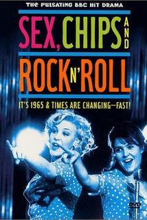 Sex, Chips & Rock n' Roll
