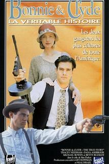 Bonnie & Clyde: The True Story