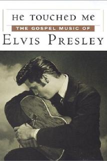 He Touched Me: The Gospel Music of Elvis Presley  - He Touched Me: The Gospel Music of Elvis Presley