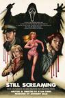 Still Scream: The Ultimate Scary Movie Retrospective